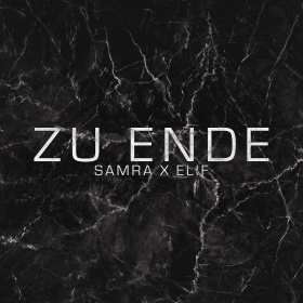 SAMRA X ELIF - ZU ENDE
